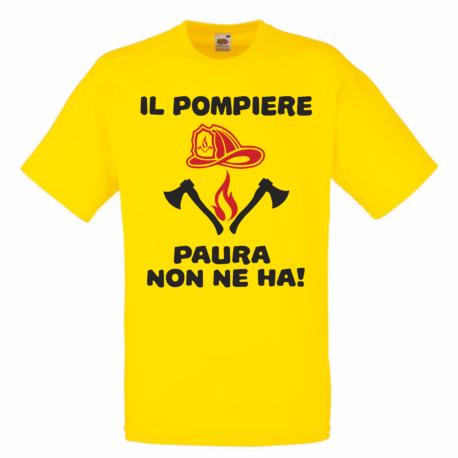 T-SHIRT IL POMPIERE PAURA NON NE HA