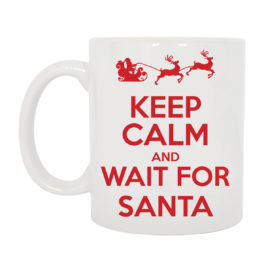TAZZA KEEP CALM AND WAIT FOR SANTA