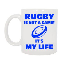 tazza rugby is my life