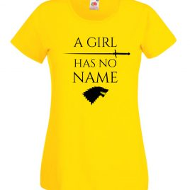 T-SHIRT ARYA STARK GAME of THRONES A GIRL HAS NO NAME DONNA