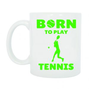 TAZZA BORN TO PLAY TENNIS DONNA