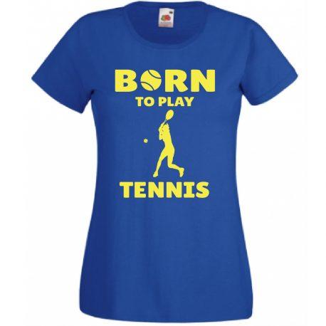 T-SHIRT BORN TO PLAY TENNIS MAGLIETTA DONNA